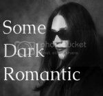 Some Dark Romantic