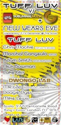 Nick Bowman  Tuff Luv vs Subliminal Music, Smartie Partie  Scala New Years Eve